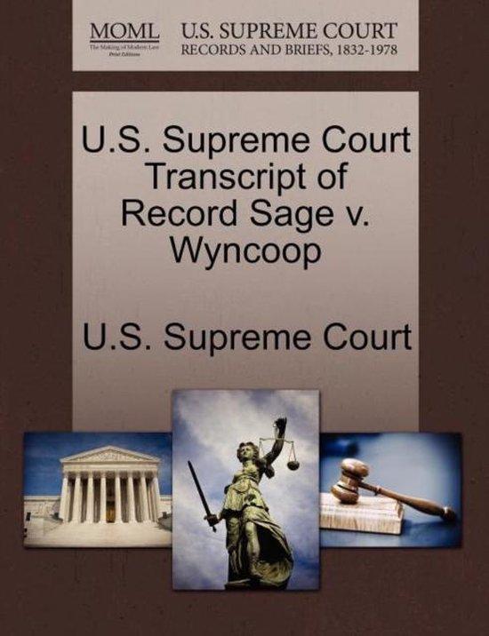U.S. Supreme Court Transcript of Record Sage V. Wyncoop