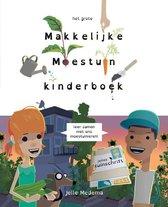 Het grote makkelijke moestuin kinderboek