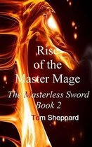 Rise of the Master Mage