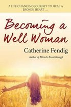 Becoming a Well Woman