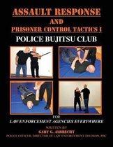 Assault Response and Prisoner Control Tactics I