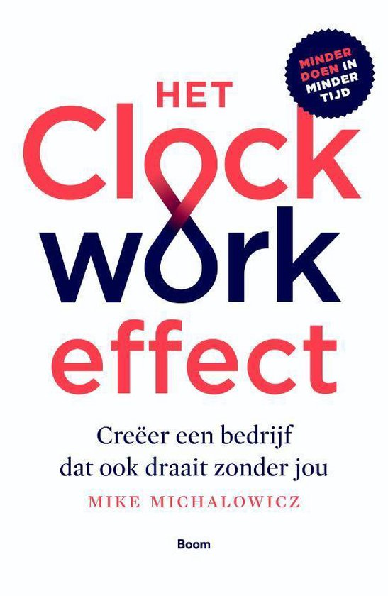 Het Clockwork-effect - Mike Michalowicz |