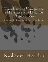Transforming Universities of Pakistan into Effective Organizations