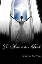 Set Aside to Be a Bride