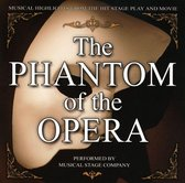 Phantom of the Opera: Musical Highlights from the Hit Stage Play and Movie
