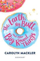 Earth My Butt and Other Big Round