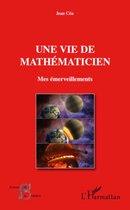 Une vie de mathématicien