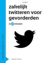 Digitale trends en tools in 60 minuten 9 -   Zakelijk twitteren voor gevorderden in 60 minuten
