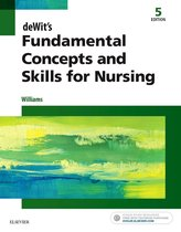 deWit's Fundamental Concepts and Skills for Nursing - E-Book