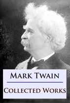 Mark Twain - Collected Works