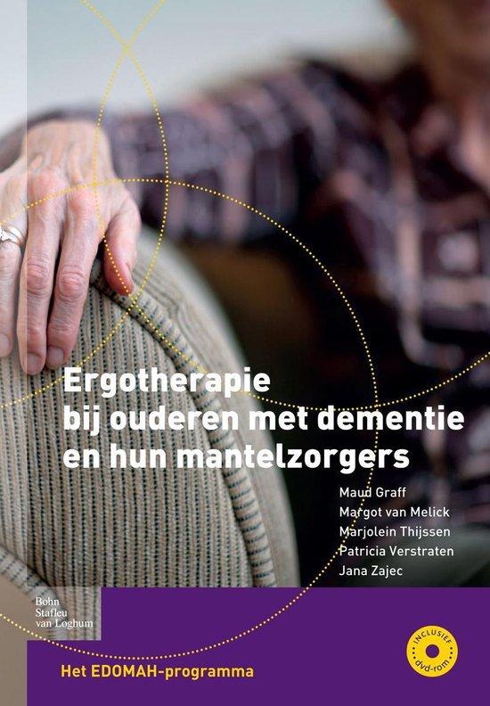 Ergotherapie bij ouderen met dementie en hun mantelzorgers - M. Graff |