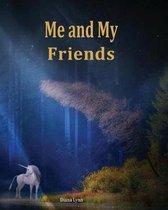 Me & My Friends - Unicorn