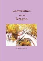 Conversation Avec Un Dragon
