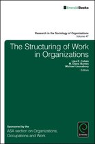 The Structuring of Work in Organizations