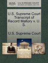 U.S. Supreme Court Transcript of Record Mallory V. U. S.