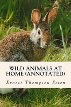 Wild Animals at Home (Annotated)