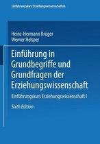 Boek cover Einfuhrung in Grundbegriffe Und Grundfragen Der Erziehungswissenschaft van Kr  Ger  Heinz Herma