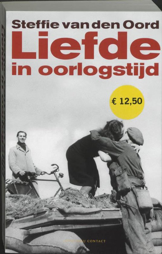 Liefde In Oorlogstijd - Steffie van den Oord |