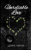 Unreliable Love
