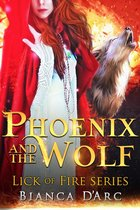 Phoenix and the Wolf