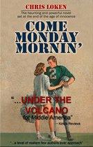 Come Monday Mornin'