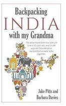 Backpacking India with My Grandma