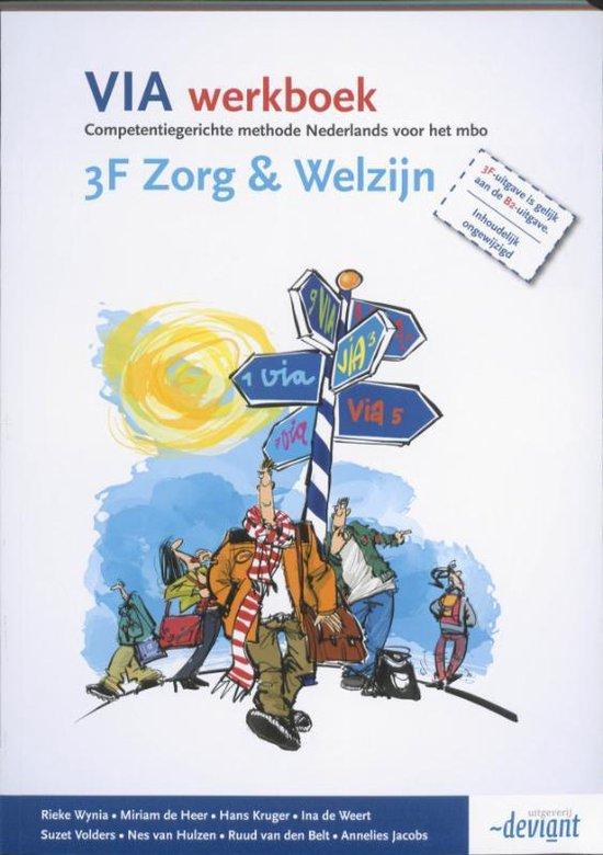 VIA - 3F Zorg & Welzijn - Werkboek - Rieke Wynia | Fthsonline.com