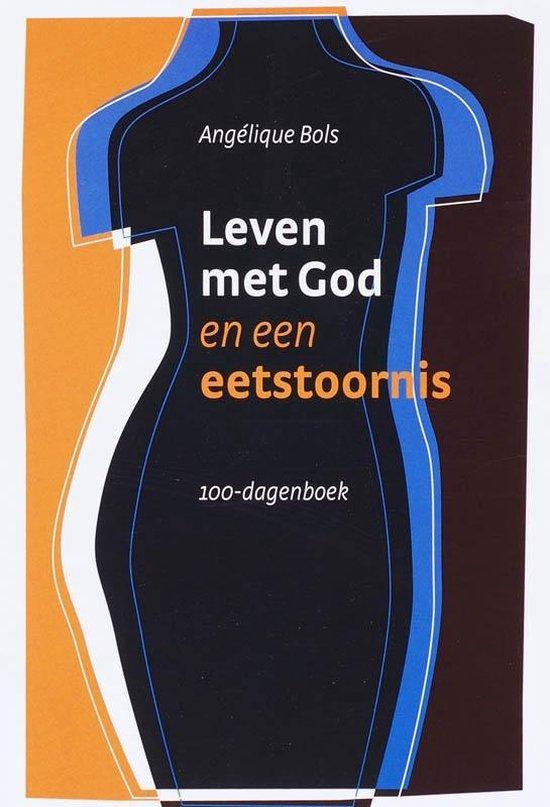Leven met God en een eetstoornis - A. Bols   Fthsonline.com