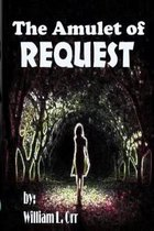 The Amulet of Request