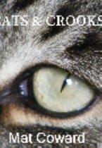 Cats & Crooks
