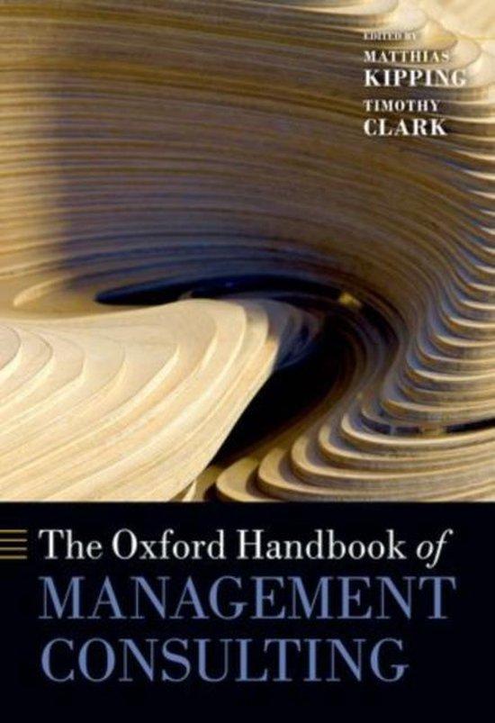 Boek cover The Oxford Handbook of Management Consulting van Matthias Kipping (Paperback)