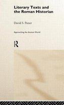 Literary Texts and the Roman Historian