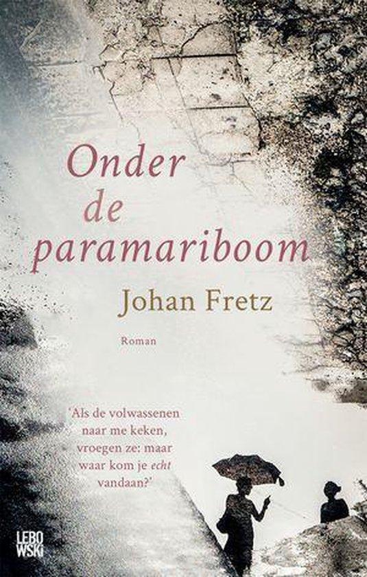 Onder de paramariboom - Johan Fretz |