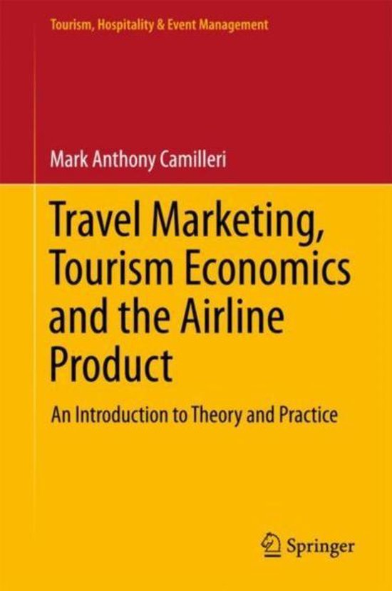 Travel Marketing, Tourism Economics and the Airline Product