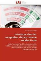 Interfaces Dans Les Composites d''�tain Comme Anodes Li-Ion