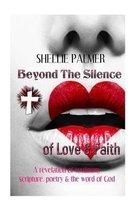 Beyond the Silence of Love & Faith