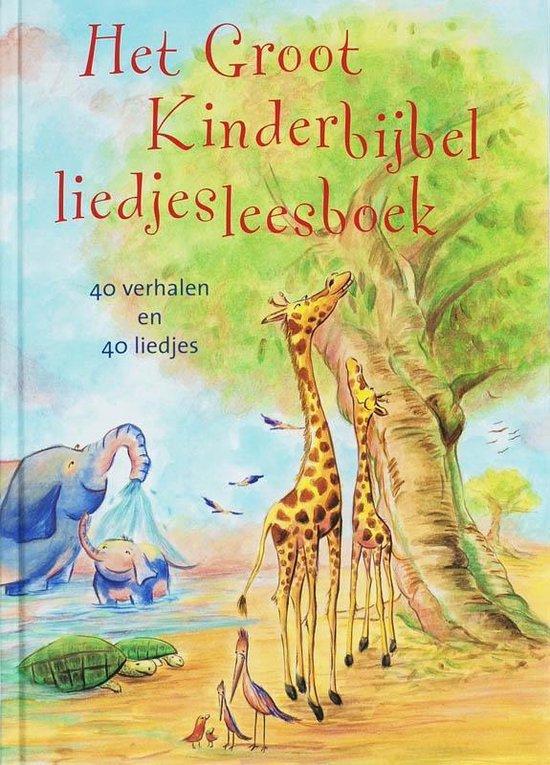Het Groot Kinderbijbelliedjesleesboek - Ria Borkent  