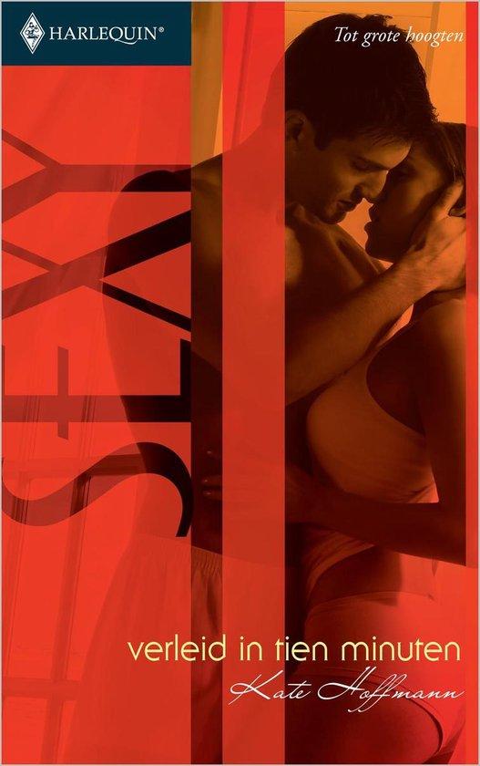 Verleid in tien minuten - Kate Hoffmann |