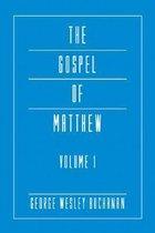 The Gospel of Matthew, Volume 1
