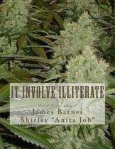 It Involve Illiterate
