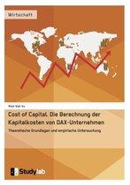 Cost of Capital. Die Berechnung der Kapitalkosten von DAX-Unternehmen