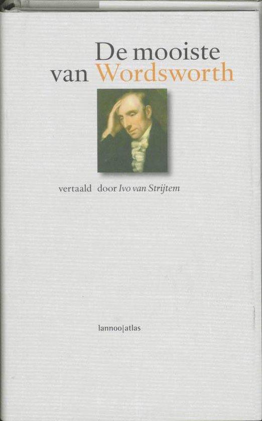 Mooiste van wordsworth - W. Wordsworth |