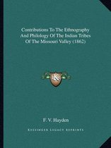 Contributions to the Ethnography and Philology of the Indian Tribes of the Missouri Valley (1862)