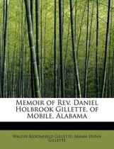 Omslag Memoir of REV. Daniel Holbrook Gillette, of Mobile, Alabama