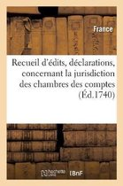 Recueil d'edits, declarations, lettres patentes et arrests