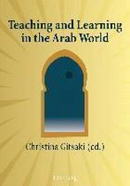 Teaching and Learning in the Arab World