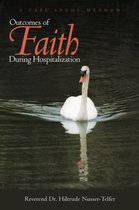 Outcomes of Faith During Hospitalization