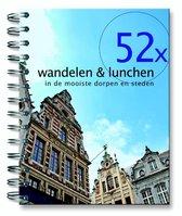 52-serie - 52x wandelen & lunchen in de mooiste dorpen en steden
