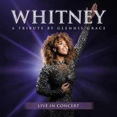 Whitney A Tribute By Glennis Grace