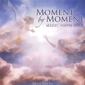 Moment by Moment: Music for the Soul